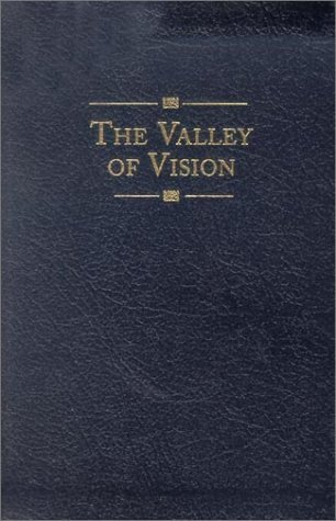 The Valley of Vision by Arthur Bennett