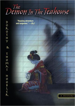 Ebook The Demon in the Teahouse by Dorothy Hoobler TXT!