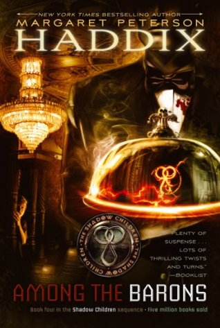 Among the Barons (Shadow Children, #4)