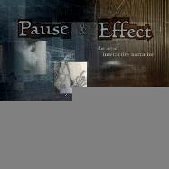 pause-effect-the-art-of-interactive-narrative