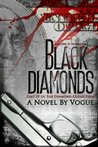 Black Diamonds (The Diamond Collection, #4)