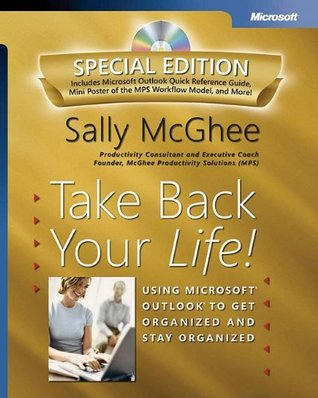 take-back-your-life-special-edition-using-microsoft-outlook-to-get-organized-and-stay-organized-using-microsoft-r-outlook-r-to-get-organized-and-stay-organized-bpg-other