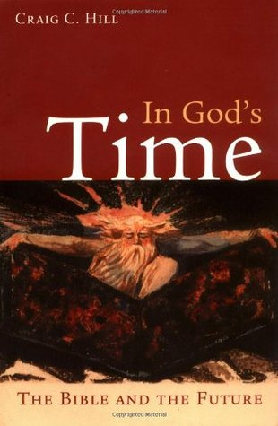 In God's Time: The Bible and the Future