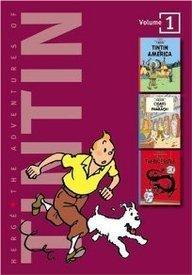 The Adventures of Tintin, Vol. 1: Tintin in America / Cigars of the Pharaoh / The Blue Lotus (Tintin, #3-5)