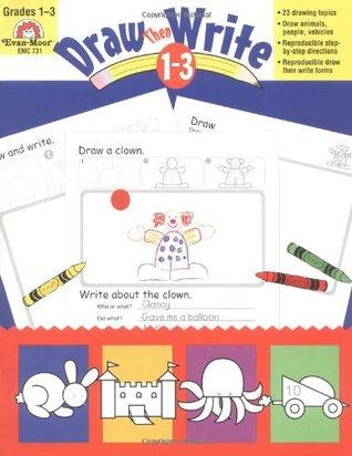 Draw...Then Write Grades 1-3