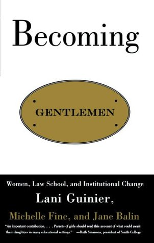becoming-gentlemen-women-law-school-and-institutional-change