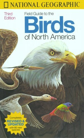 National Geographic Field Guide to the Birds of North America by National Geographic Society