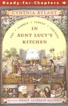In Aunt Lucy's Kitchen (Cobble Street Cousins, # 1)