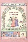 Wedding Flowers (Cobble Street Cousins, #6)