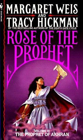 The Prophet of Akhran (Rose of the Prophet, #3) by Margaret Weis