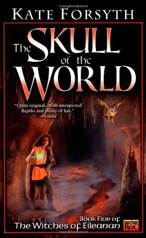 The Skull of the World (The Witches of Eileanan, #5)