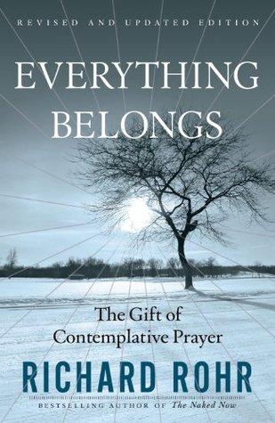 Everything Belongs by Richard Rohr
