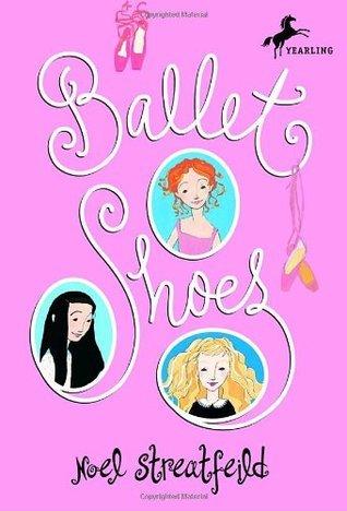 Ballet Shoes (Shoes, #1)