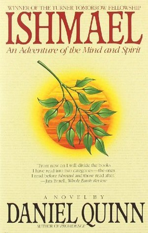 Ishmael: An Adventure of the Mind and Spirit (Ishmael, #1)