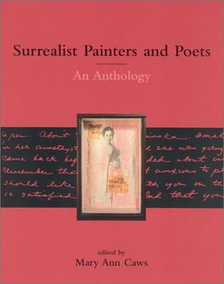 Surrealist Painters and Poets by Mary Ann Caws