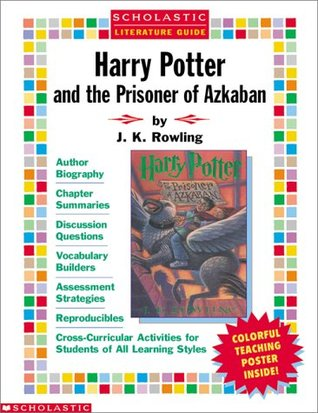 Harry Potter and the Prisoner of Azkaban with Poster (Scholastic Literature Guides