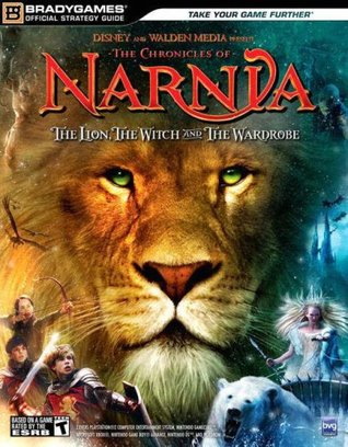 The Chronicles of Narnia: The Lion, The Witch and The Wardrobe Official Strategy Guide