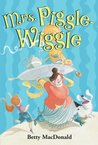 Mrs. Piggle-Wiggle (Mrs. Piggle Wiggle, #1)