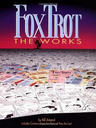 FoxTrot the Works(FoxTrot Anthologies)
