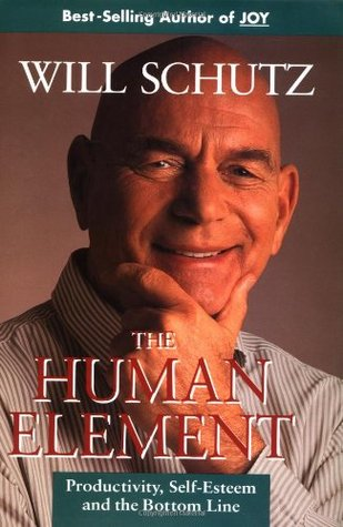 The Human Element by Will Schutz