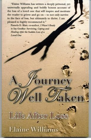 A Journey Well Taken: Life After Loss