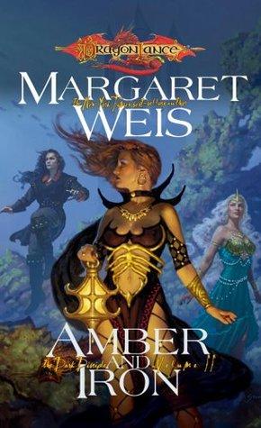 Amber and Iron (Dragonlance: The Dark Disciple, #2)