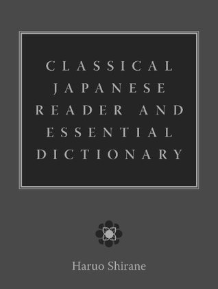 Classical Japanese Reader and Essential Dictionary Descargar libros electrónicos en pdf gratis