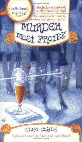 Book Review: Cleo Coyle's Murder Most Frothy