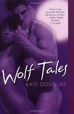 Book Review: Kate Douglas' Wolf Tales