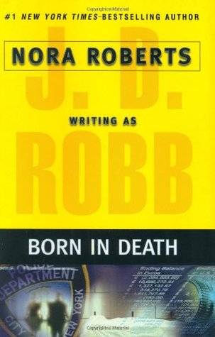 Born in Death by J.D. Robb