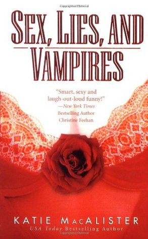 Sex, Lies and Vampires by Katie MacAlister
