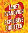 Explosive Eighteen (Stephanie Plum, #18)