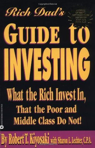 rich dad s guide to investing what the rich invest in that the poor rh goodreads com Stocks and Bonds for Beginners Investing for Beginners