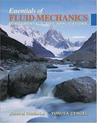Essentials of Fluid Mechanics: Fundamentals and Applications w/ Student Resource DVD