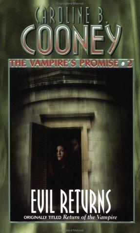 Evil Returns Vampires Promise 2 By Caroline B Cooney
