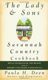 The Lady & Sons Savannah Country Cookbook by Paula H. Deen