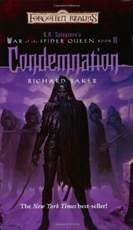 Condemnation (Forgotten Realms: War of the Spider Queen, #3)