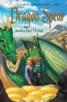 Dragon Spear by Jessica Day George