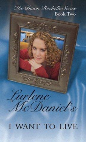 I Want to Live by Lurlene McDaniel