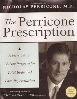 The Perricone Prescription by Nicholas Perricone