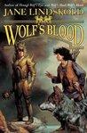 Wolf's Blood (Firekeeper Saga, #6)