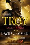 Troy: Fall of Kings (Troy, #3)