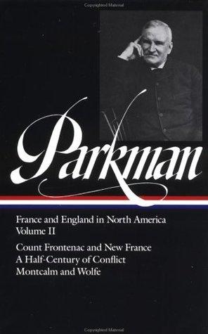 Francis Parkman  by Francis Parkman