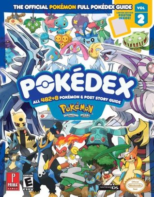 Pokemon Diamond & Pearl Pokedex - The Official Pokemon Full Pokedex Guide