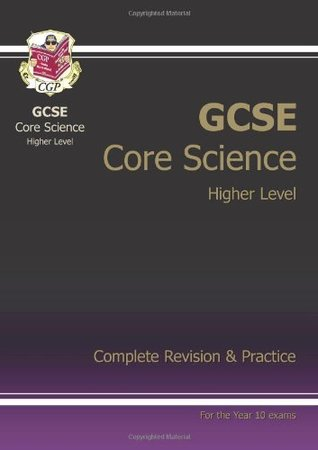 Gcse Core Science: Complete Revision and Practice