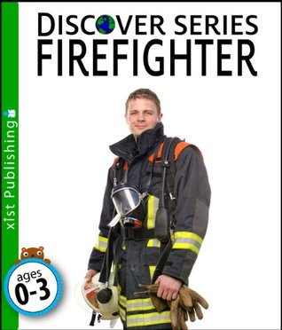 Firefighter (Discover Series)