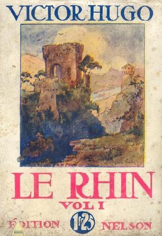 Le Rhin, tome 1