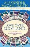 Love Over Scotland (44 Scotland Street, #3)