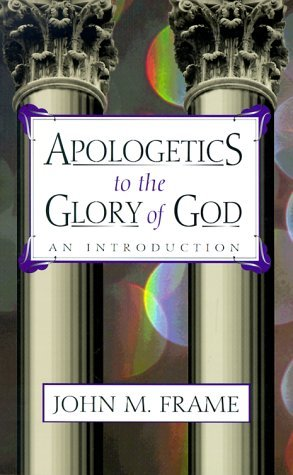 Download Ebook Apologetics to the Glory of God: An