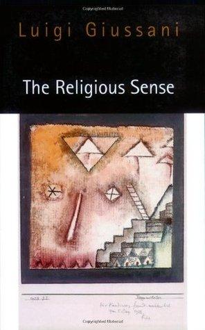 The Religious Sense by Luigi Giussani